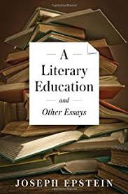Partial Payments  Essays on Writers and Their Lives  Joseph     A Literary Education and Other Essays