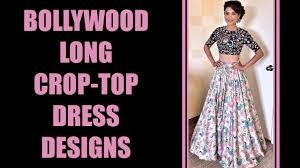 Top 100 Bollywood Celebrity Crop Top Dress Designs Youtube