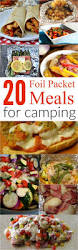 Dinner Easy Ideas Top 25 Best Campfire Meals Ideas On Pinterest Easy Campfire