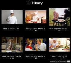 culinary meme even made a culinary whatireallydo meme which i