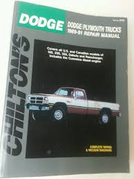 chilton u0027s dodge plymouth trucks 1989 91 repair manual part no