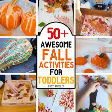 50 awesome fall activities for toddlers busy toddler