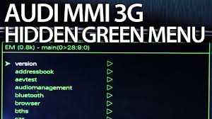 how to enter hidden green menu audi mmi 3g a1 a4 a5 a6 a7 a8 q3