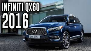 2017 infiniti qx60 hybrid premium 2016 infiniti qx60 all new crossover infiniti qx60 review youtube