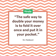 7 saving quotes from the pros trulia s matters