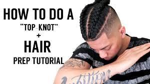 how to prep your hair braided samurai top knot manbun