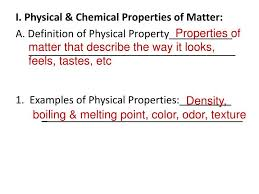 ppt i physical u0026 chemical properties of matter a definition