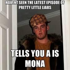 Little Meme - pretty little liars memes jokes about who is a on pll