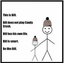 Stick Figure Memes Memes - be like bill is the stick figure meme you love to hate stick