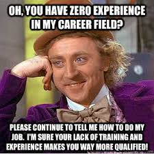 Job Search Meme - how to get a job with zero experience job search radio jeff