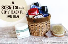 gift baskets for s day a scentsible gift basket for him doodles