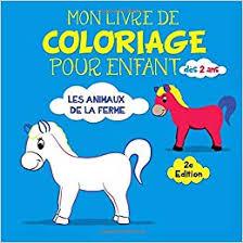 Amazonfr  Mon Livre de Coloriage pour Enfant dès 2 ans Les