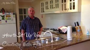 how to set up your bench top water filter youtube