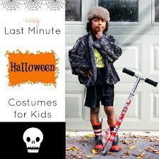last minute diy halloween costumes for kids dude mom