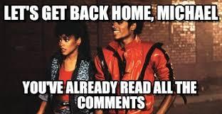 Meme Photo Comments - let s get back home michael michael jackson meme on memegen