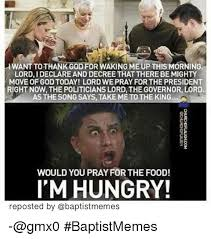 Food St Memes - 25 best memes about baptist memes and food baptist memes and