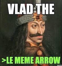 Arrow Meme - vlad the implier meme arrows know your meme