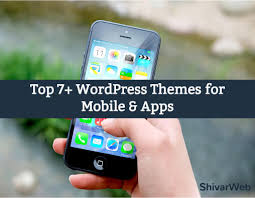 themes for mobile apps best wordpress themes for mobile apps