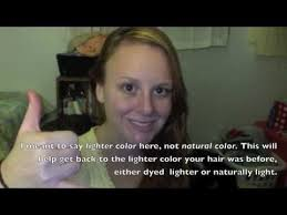 Do U Wash Hair Before Coloring - easy how to remove hair color naturally youtube