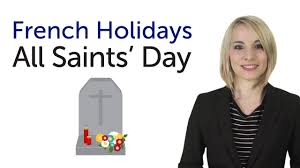 learn french holidays all saints u0027 day toussaint youtube