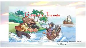 gullivers travels cbse class 5 english lesson with question and