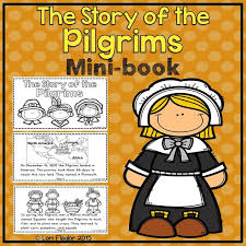 the pilgrims book the story of the pilgrims minibook pilgrim and independent reading
