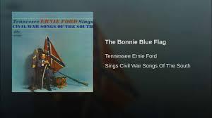 Bonny Blue Flag The Bonnie Blue Flag Youtube