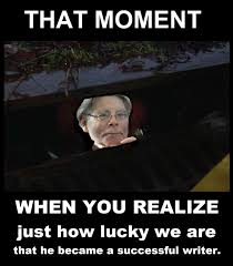 Stephen King Meme - stephen king that moment when you realize memes pinterest