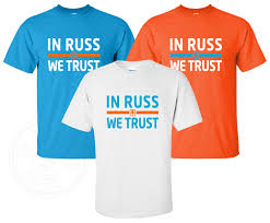 Okc Thunder Home Decor New In Russ We Trust T Shirt Available In Sizes