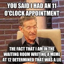 Doctor Appointment Meme - at least i have you reddit rebrn com