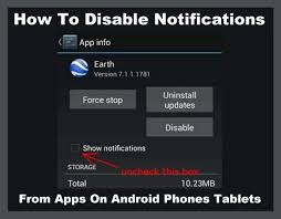 disable app android how to disable notifications from apps on android phones tablets
