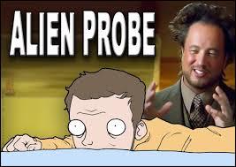 Funny Alien Meme - image 230416 ancient aliens know your meme