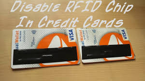 how to disable rfid chip in credit or debit cards youtube