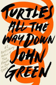 Barnes Noble Richmond Va Turtles All The Way Down By John Green Hardcover Barnes U0026 Noble