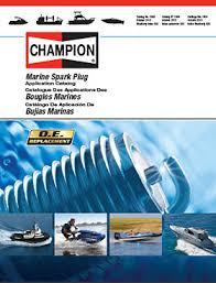 champion outboard u0026 inboard motor spark plug guide