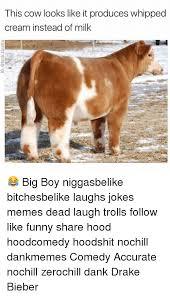 Big Milk Meme - 25 best memes about jokes meme jokes memes
