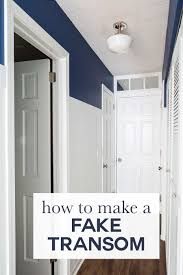 Interior Door With Transom How To Make A Fake Transom Above A Door In My Own Style