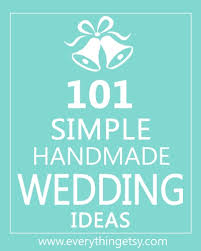 handmade wedding gifts 101 simple handmade wedding ideas everythingetsy