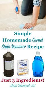 Homemade Upholstery Shampoo Homemade Carpet Stain Remover Recipe Simple U0026 No Scrub