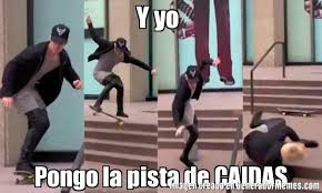 Skate Memes - y yo pongo la pista de caidas meme de bieber skate imagenes
