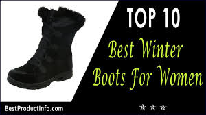 womens boots best best winter boots for top 10 best womens winter boots 2017