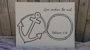 Love Anchors The Soul Hebrews - gloriously made love anchors the soul