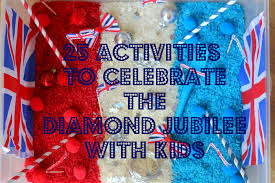 25 activities for celebrating the diamond jubilee with kids the