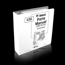 bobcat 430 d u0026 g excavator parts manual 6902521 sn 5625 7 11001