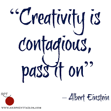 Contagious by Creativity Is Contagious Pass It On U2013 Albert Einstein
