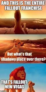 New Vegas Meme - simba shadowy place meme imgflip