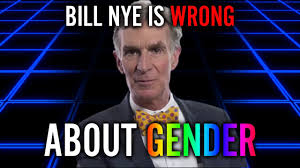 Bill Nye Meme - bill nye is wrong gender part 1 nearedge youtube