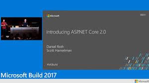 tutorial asp net core 2 0 introducing asp net core 2 0 build 2017 channel 9