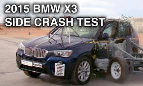 2013 bmw x3 safety rating 2015 bmw x3 side crash test