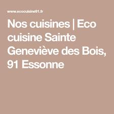 eco cuisines nos cuisines eco cuisine sainte geneviève des bois 91 essonne